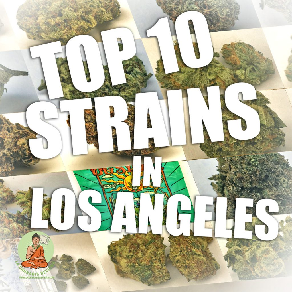 Top 10 Strains in Los Angeles
